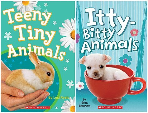 Set of 2 Books About the Cutest Animals Ever! Kittens, Puppies, Bunnies & More! Includes Itty-bitty Animals By Joan Emerson Teeny Tiny Animals By Lexi (Lexi Bunny)