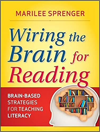 Amazon Wiring The Brain For Reading Brain Based Strategies For