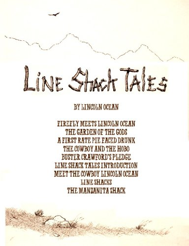 Line Shack Tales (Collection One)