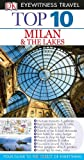 Eyewitness Travel Guides Top 10 Milan and the Lakes, Reid Bramblett, 075669650X