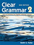 Clear Grammar 2, Keith S. Folse, 0472032429