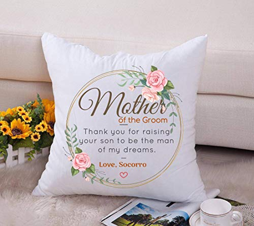 Mother In Law Wedding Gift From Bride - Mother Of The Groom. Thank You For Raising Your Son To Be The Man Of My Dreams. Love, Socorro - Happy Mother's Day Throw Pillow Cover 18