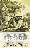 Le Meneur de loups (French Edition)