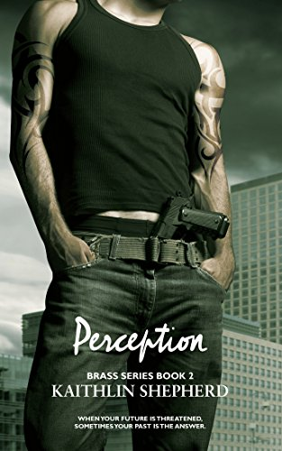 Perception (Brass Book 2) by [Shepherd, Kaithlin]