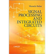 Signal Processing and Integrated Circuits (English Edition)