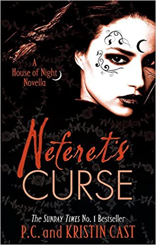 Neferets Curse: Number 3 in series House of Night Novellas: Amazon.es: P. C. Cast, Kristin Cast: Libros en idiomas extranjeros