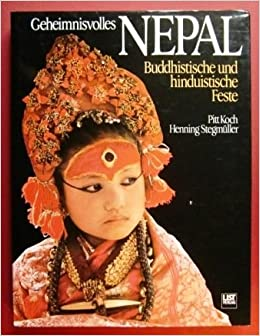 Geheimnisvolles Nepal Buddhistische Und Hinduistische Feste