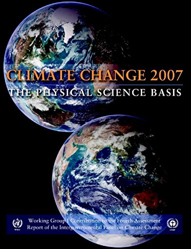 Climate Change 2007 - The Physical Science Basis: Working Group I Contribution to the Fourth Assessment Report of the IP