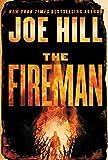 The Fireman: A Novel