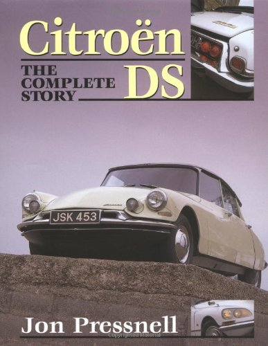 Citroen DS: The Complete Story (Crowood Autoclassics)