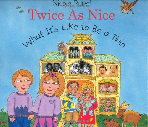 Twice As Nice: What It's Like To Be a Twin ebook