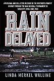 Rain Delayed, Linda Merkel Walline, 1481743392