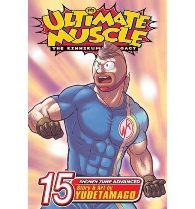 [ { ULTIMATE MUSCLE, VOLUME 15[ ULTIMATE MUSCLE, VOLUME 15 ] BY YUDETAMAGO ( AUTHOR )NOV-01-2006 PAPERBACK } ] by Yudetamago (AUTHOR) Nov-01-2006 [ Paperback ] PDF Text fb2 ebook