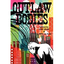 Outlaw Bodies