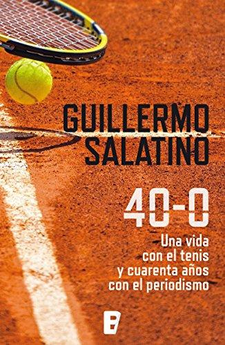 40-0 de Guillermo Salatino