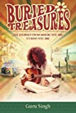 Buried Treasures: The Journey From Where You Are to Who You Are