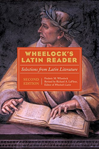 Wheelock's Latin Reader, 2e: Selections from Latin Literature