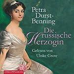 Die russische Herzogin | Petra Durst-Benning