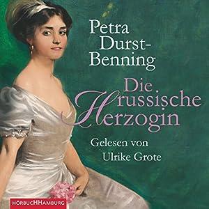 Die russische Herzogin Hörbuch