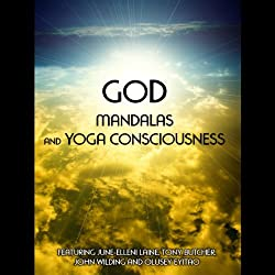 God, Mandalas & Yoga Consciousness