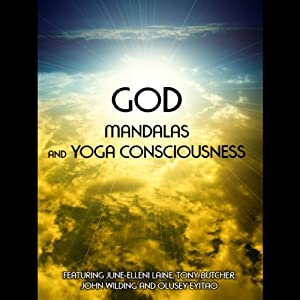 God, Mandalas & Yoga Consciousness Speech