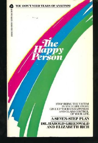 The Happy Person: A Seven-Step Plan