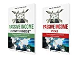 Passive Income Streams: How to become a successful Online Entrepreneur: Money Mindset & Self-Publishing (2 Manuscripts)