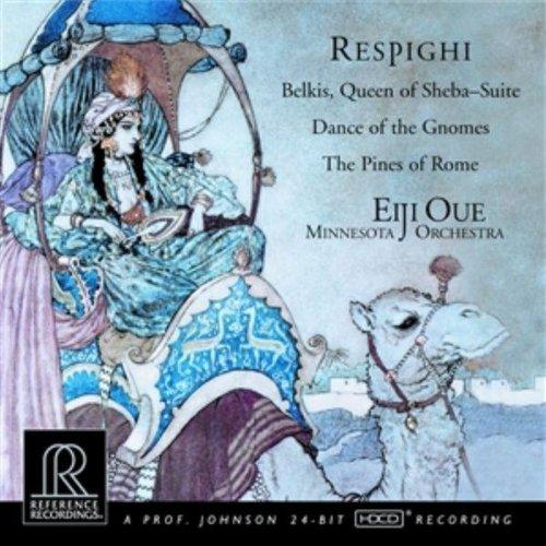 Respighi: Belkis, Queen of Sheba; Dance of the