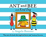 Ant and Bee and Kind Dog, Angela Banner, 1405270756