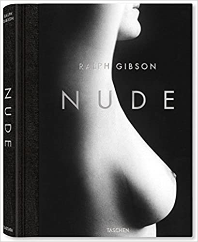 Ralph Gibson. Nude by Eric Fischl (2012-10-25)
