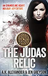 The Judas Relic: An Evangeline Heart Holiday Adventure (Evangeline Heart Adventures)