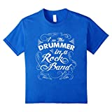 Kids Drummer T-shirt - I'm the drummer in a rock band 6 Royal Blue