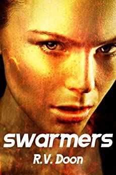 Swarmers: An Apocalyptic Thriller by [Doon, R.V.]