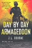 """Day By Day Armageddon"" av J. L. Bourne"