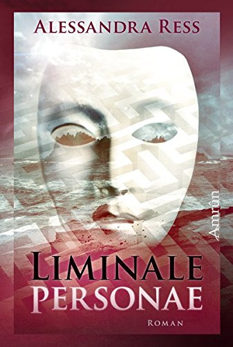 Liminale Personae: Ein Coming of Age-Roman