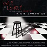 An Instrumental Country Tribute to Roy Orbison: Only The Lonely