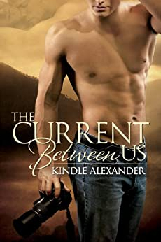 The Current Between Us by [Alexander, Kindle]