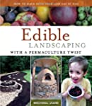 Edible Landscaping with a Permacultur...