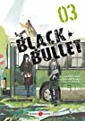 Black Bullet, tome 3 par Morinohon