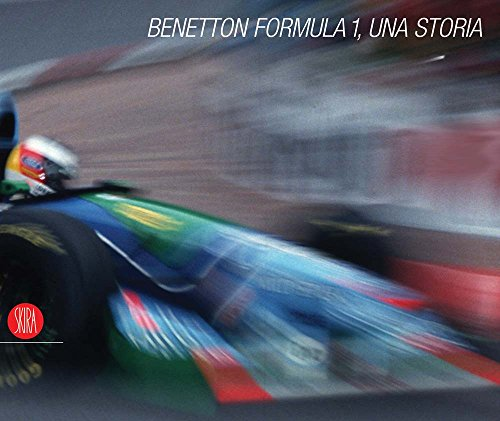 Benetton Formula 1: A Story Pino Allievi