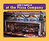 How It Happens at the Pizza Company, Shawndra Shofner, 1881508986