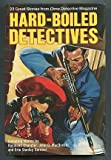 Hard-Boiled Detectives, Robert Weinberg and Martin Greenberg, 0517060094