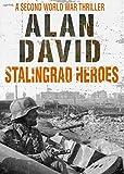 Stalingrad Heroes (Brothers at War Book 2)