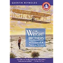 The Wright Brothers: Pioneers of American Aviation (Landmark Books) by Reynolds, Quentin (1981) Paperback