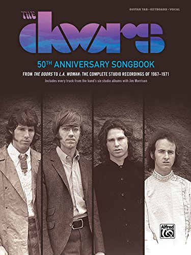 The Doors -- 50th Anniversary Songbook: 62 Songs from The Doors -- L.A. Woman (Guitar Songbook Edition), Hardcover Book