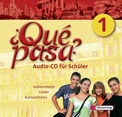 ¿Qué pasa? - Ausgabe 2006: Audio-CD 1 für Schüler