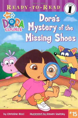 Dora's Mystery of the Missing Shoes (Dora the Explorer, Ready-to-Read: Level 1) by Simon Spotlight/Nickelodeon