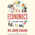 Economics: The User's Guide | Ha-Joon Chang