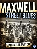 img - for Maxwell Street Blues (Jules Landau Mystery) book / textbook / text book