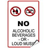 no alcoholic beverages - No Alcoholic Beverages Or Loud Music Security Sign LABEL DECAL STICKER 12 inches x 18 inches